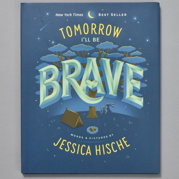 Front cover of Tomorrow I'll Be Brave