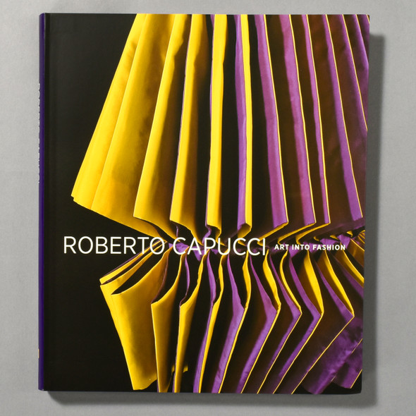"Cover of the book ""Roberto Capucci: Art Into Fashion"""