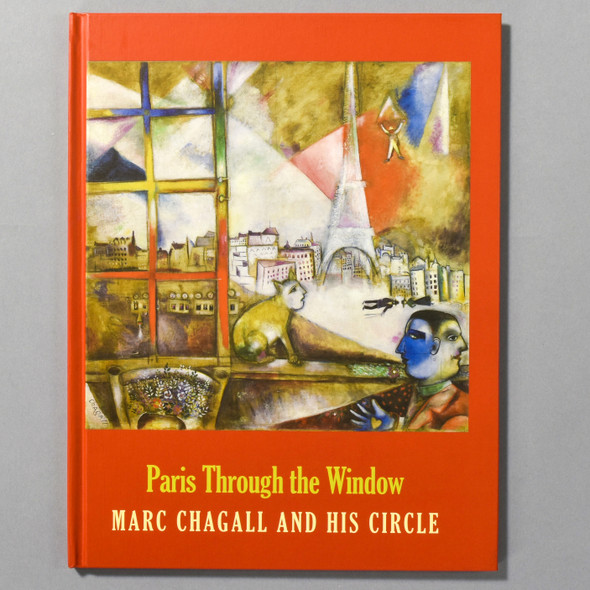 """Cover of the book """"Paris Through The Window: Marc Chagall And His Circle"""""""