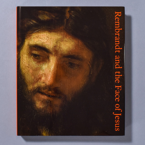 "Cover of the book ""Rembrandt And The Face Of Jesus"""
