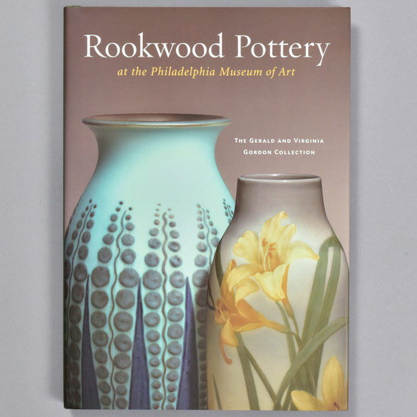 Front cover of the book Rookwood Pottery at the Philadelphia Museum of Art