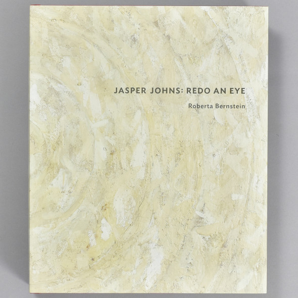 Front cover of the book Jasper Johns: Redo An Eye
