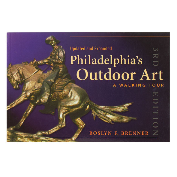 """Cover of the book """"Philadelphia's Outdoor Art: A Walking Tour"""" by Roslyn F. Brenner"""