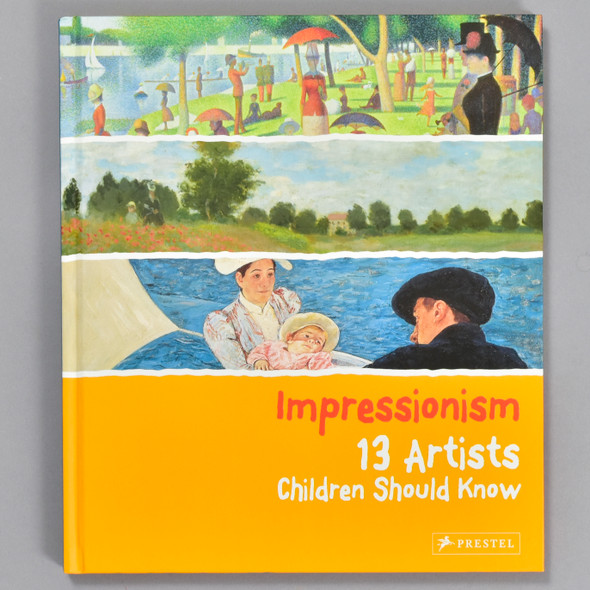 Front cover of the book Impressionism: 13 Artists Children Should Know