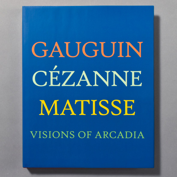 "Cover of the book ""Gauguin, Cézanne, Matisse: Visions Of Arcadia"""