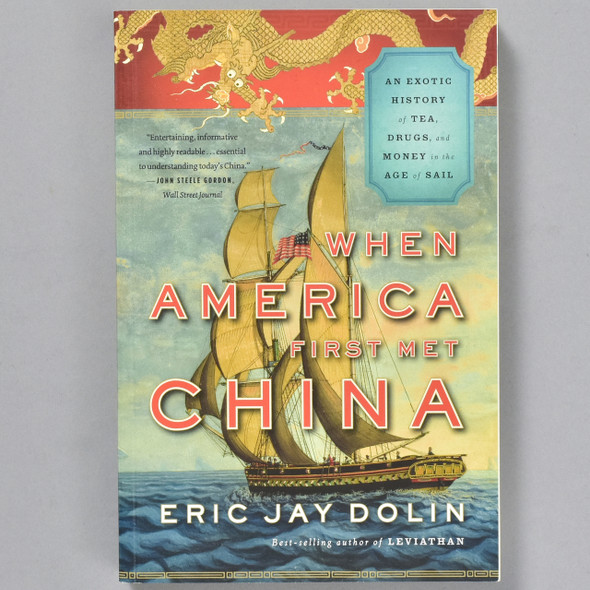 Front cover of the book When America First Met China