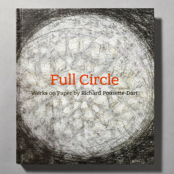 """Cover of the book """"Full Circle: Works On Paper By Richard Pousette-Dart"""""""