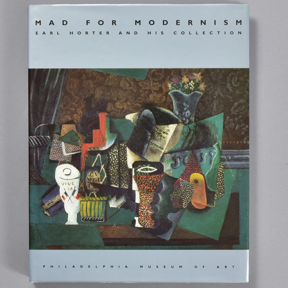 Front cover of the book Mad For Modernism: Earl Horter And His Collection