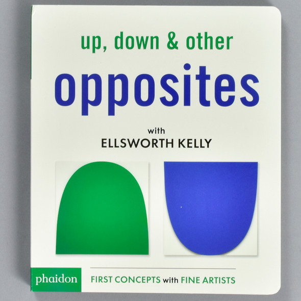 Front cover of Up, Down & Other Opposites