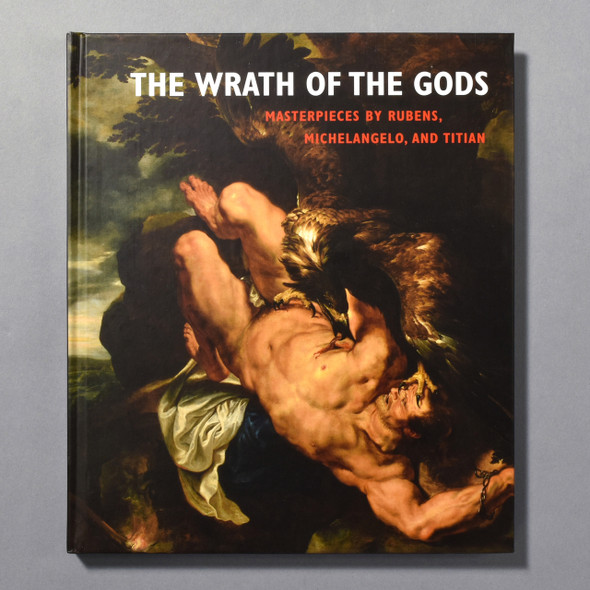 "Cover of the book ""The Wrath Of The Gods: Masterpieces By Rubens, Michelangelo, And Titian"""