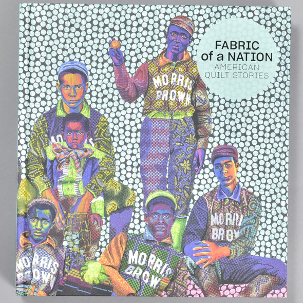 Front cover of the book Fabric of A Nation: American Quilt Stories