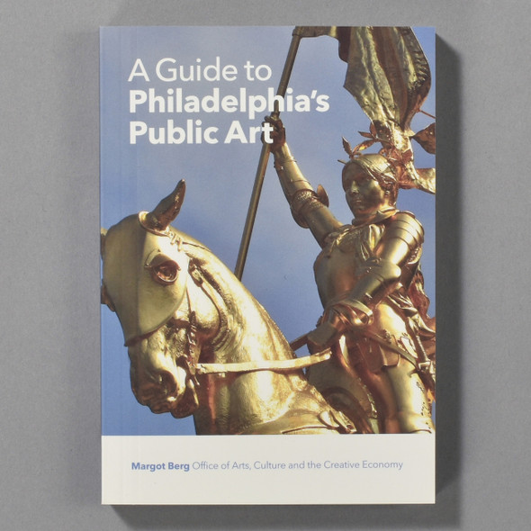 """Cover of the book """"A Guide To Philadelphia's Public Art"""" by Margot Berg"""