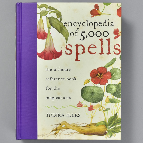 Front cover of Encyclopedia of 5,000 Spells: The Ultimate Reference Book for the Magical Arts