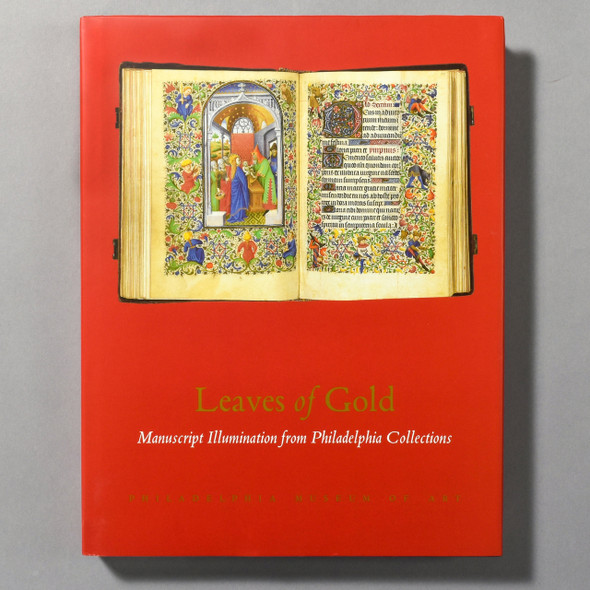 "Cover of the book ""Leaves Of Gold: Manuscript Illuminations From Philadelphia Collections"""