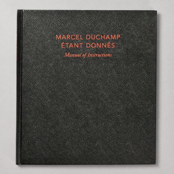 Cover of book Marcel Duchamp: Étant donnés: Manual Of Instructions