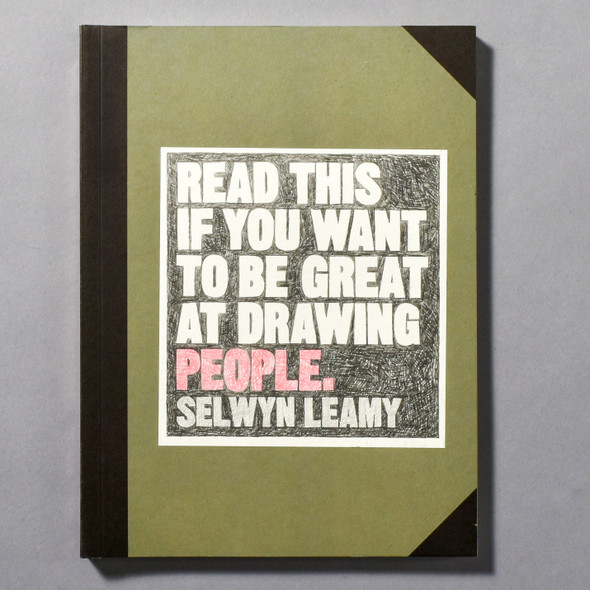 "Cover of the book ""Read This If You Want To Be Great At Drawing People"" by Selwyn Leamy"