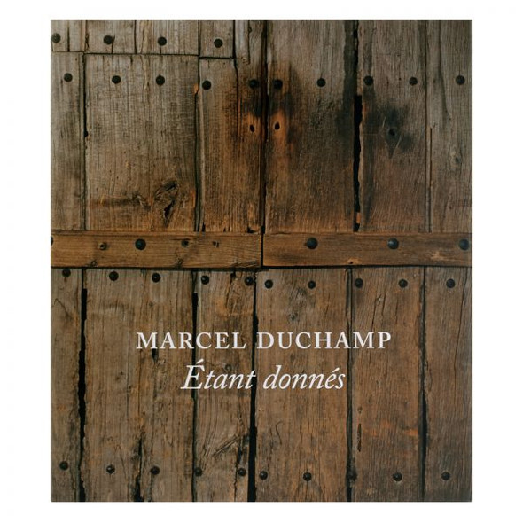 "Cover of the book ""Marcel Duchamp: Étant Donnés,"" hardcover"