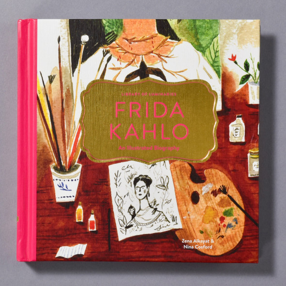 "Cover of the book ""Frida Kahlo: An Illustrated Biography"" by Zena Alkayat and Nina Cosford"