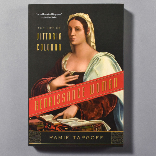 """Cover of the book """"Renaissance Woman: The Life Of Vittoria Colonna"""" by Ramie Targoff"""