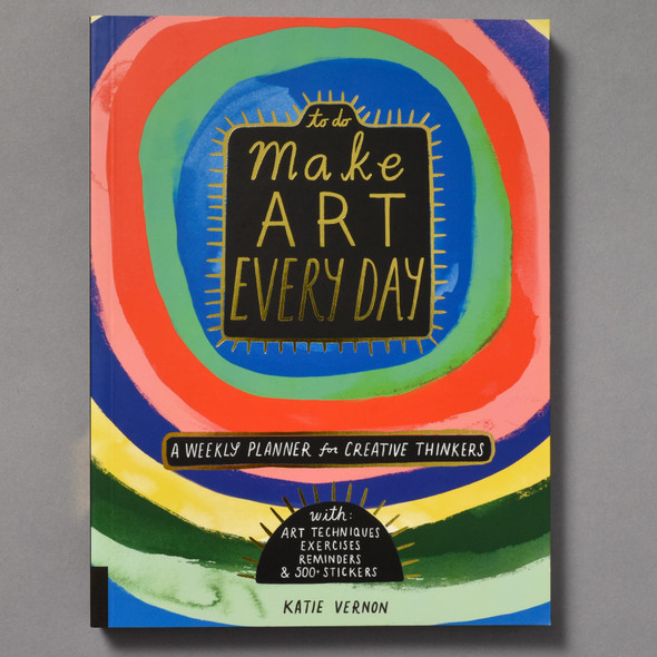 Front of Make Art Every Day: A Weekly Planner for Creative Thinkers