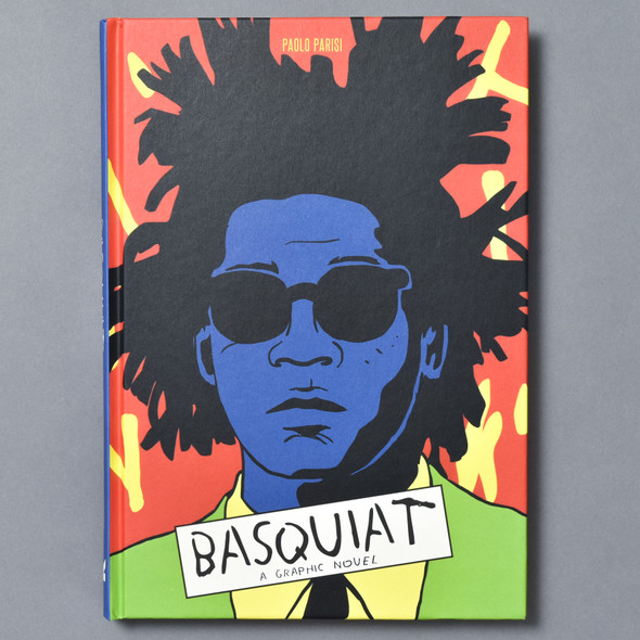 Front cover of Basquiat: A Graphic Novel