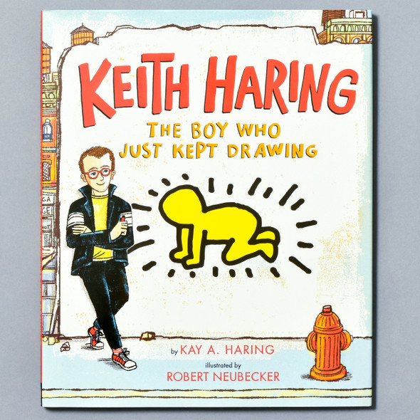 Cover of book Keith Haring: The Boy Who Just Kept Drawing