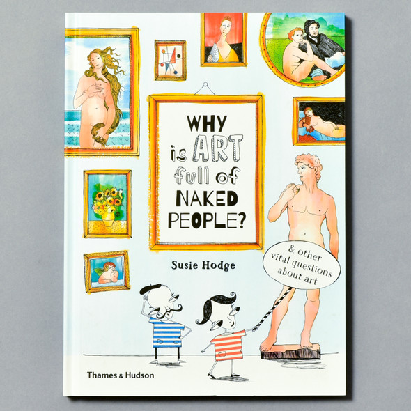 Cover of book Why Is Art Full of Naked People?
