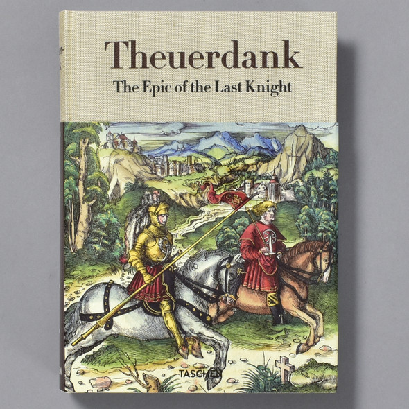 Cover of book Theuerdank the Epic of the Last Knight