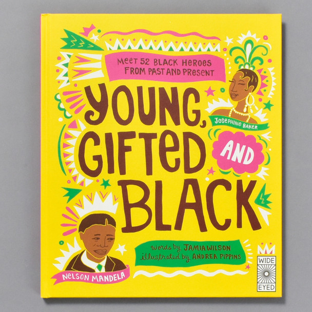 Young Gifted and Black: Meet 52 Black Heroes from Past and Present, front cover