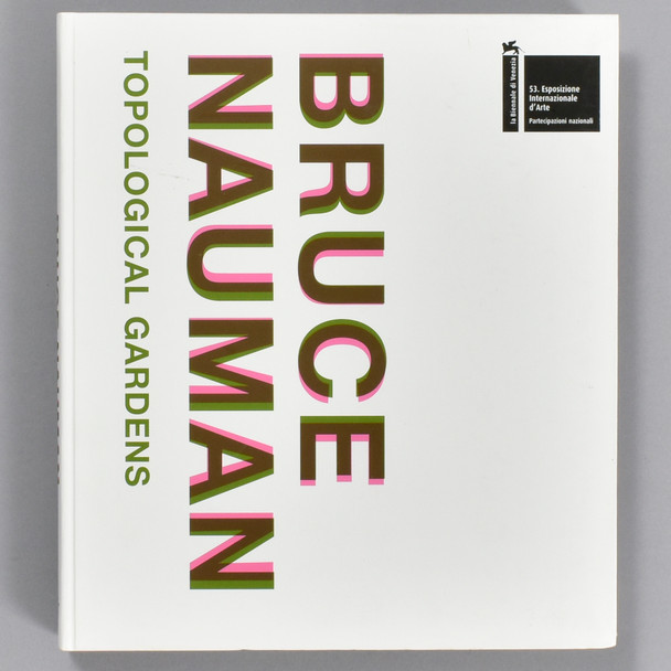 Front cover of the book Bruce Nauman: Topological Gardens