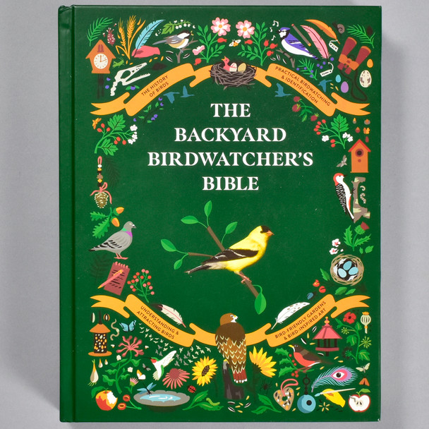 Front cover of the book The Backyard Birdwatcher's Bible