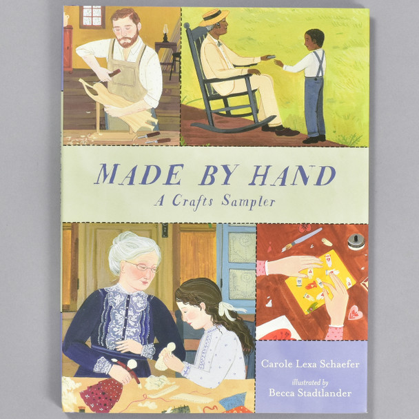 Front cover of the book Made by Hand: A Crafts Sampler
