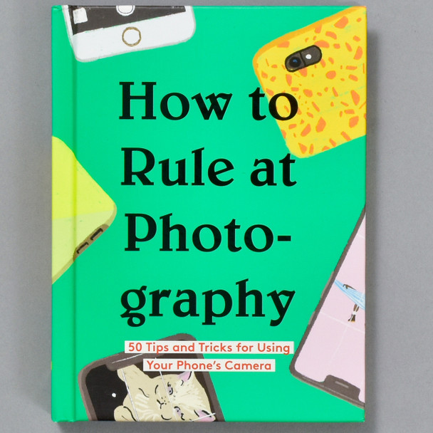 Front cover of the book How to Rule at Photography