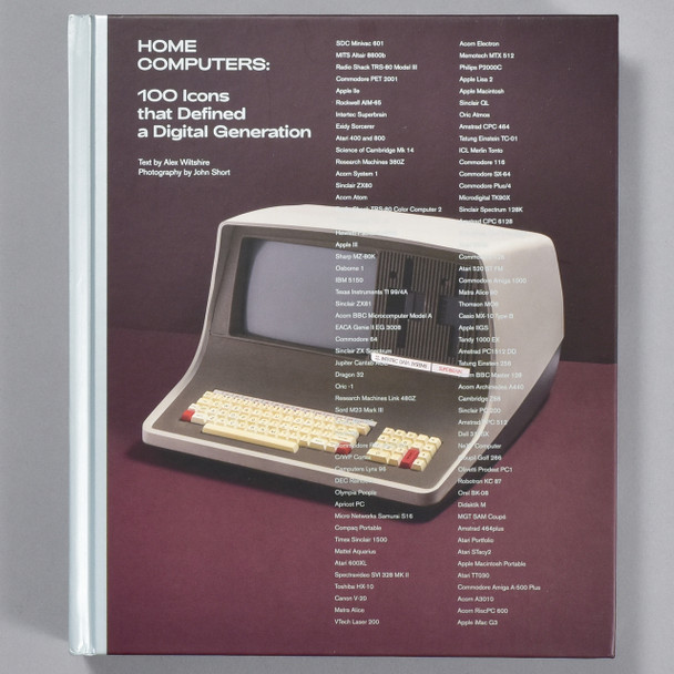 Front cover of the book Home Computers: 100 Icons that Defined a Digital Generation