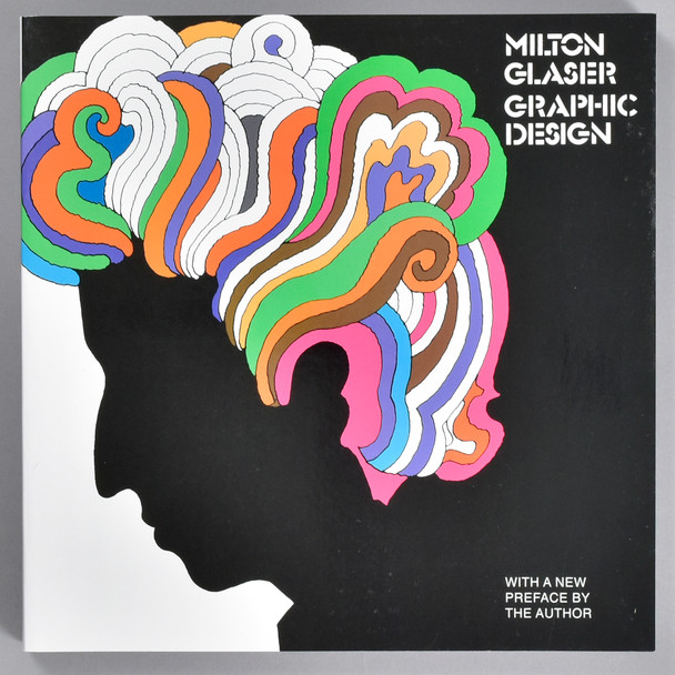 Front cover of the book Milton Glaser: Graphic Design