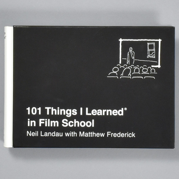 Front cover of the book 101 Things I Learned in Film School