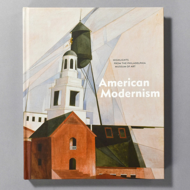 """Cover of the book """"American Modernism: Highlights From The Philadelphia Museum Of Art"""""""