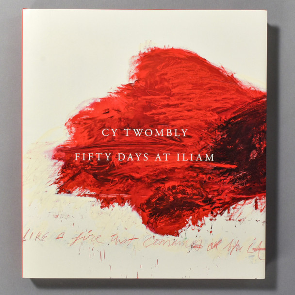 """Cover of the book """"Cy Twombly: Fifty Days At Iliam"""""""