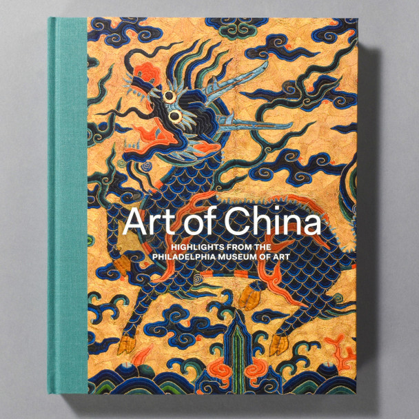 """Front cover of the book """"Art Of China: Highlights From The Philadelphia Museum Of Art"""""""