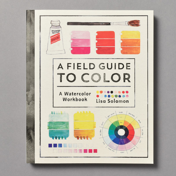"""Cover of the book """"A Field Guide To Color: A Watercolor Workbook"""" by Lisa Solomon"""