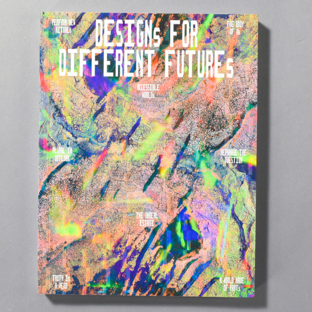 "Front cover of the ""Designs For Different Futures"" Exhibition Catalog"