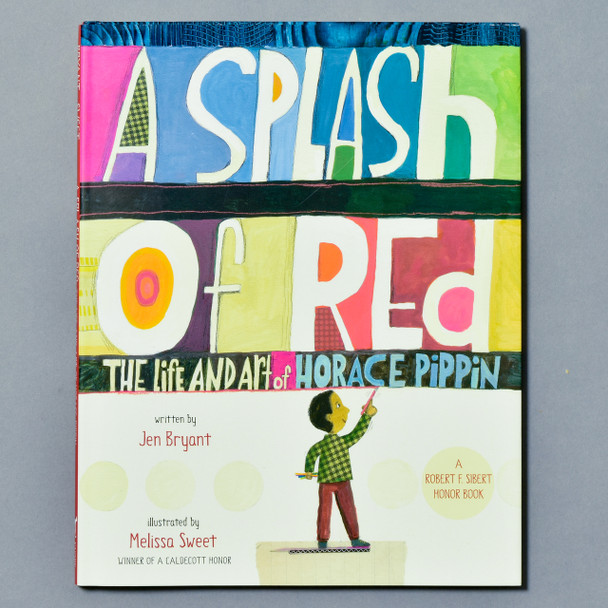 Cover of book A Splash of Red: The Life and Art of Horace Pippin