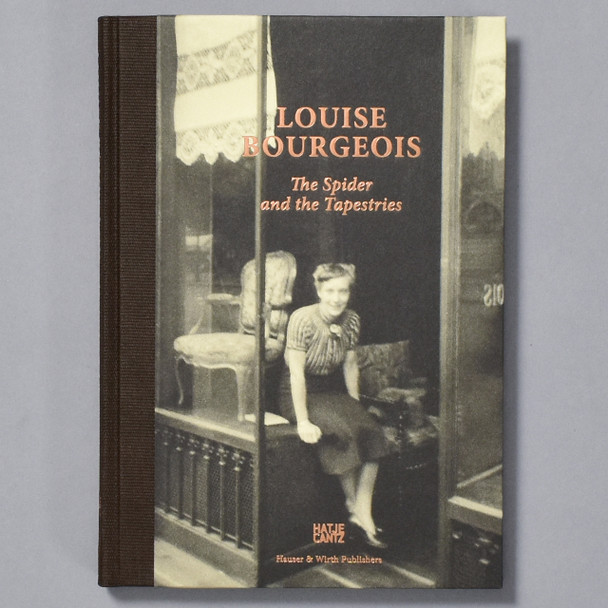 Book cover of Louise Bourgeois: The Spider and the Tapestries
