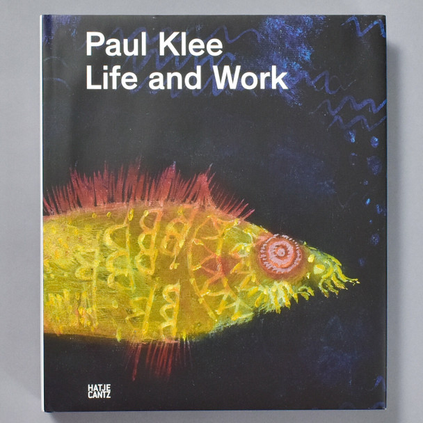 Paul Klee: Life and Work front cover