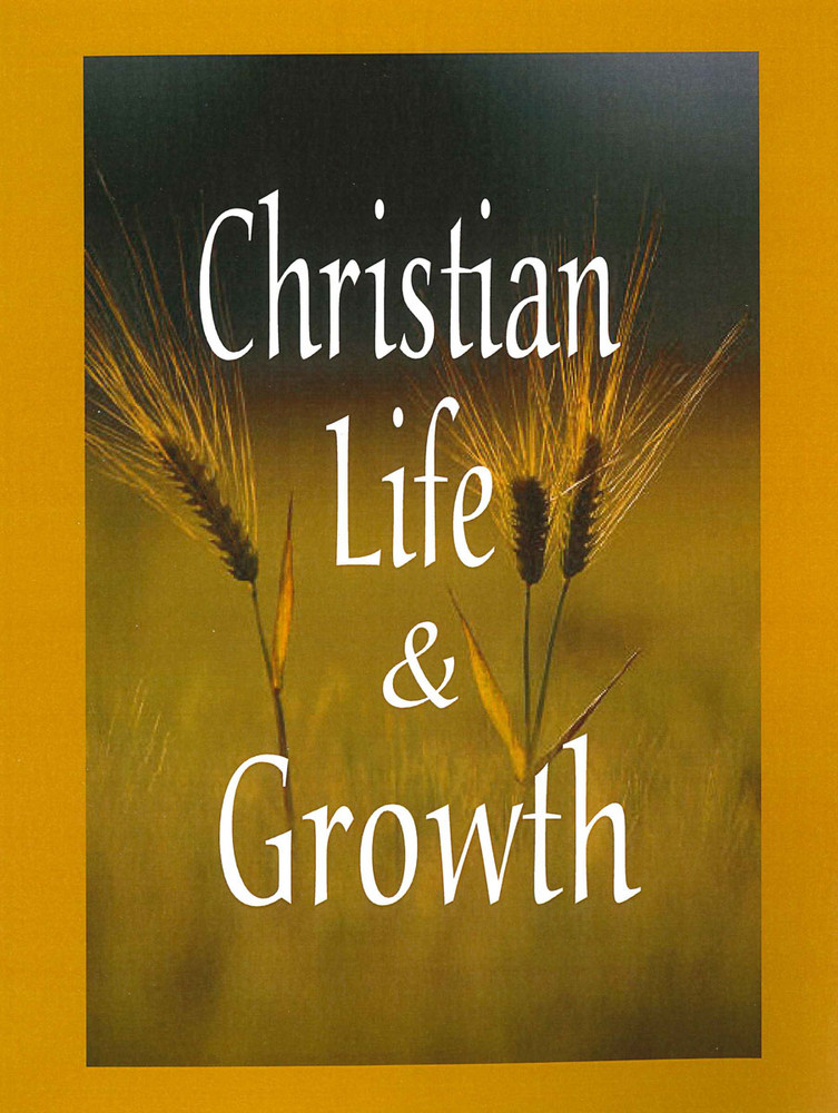 Christian Life & Growth