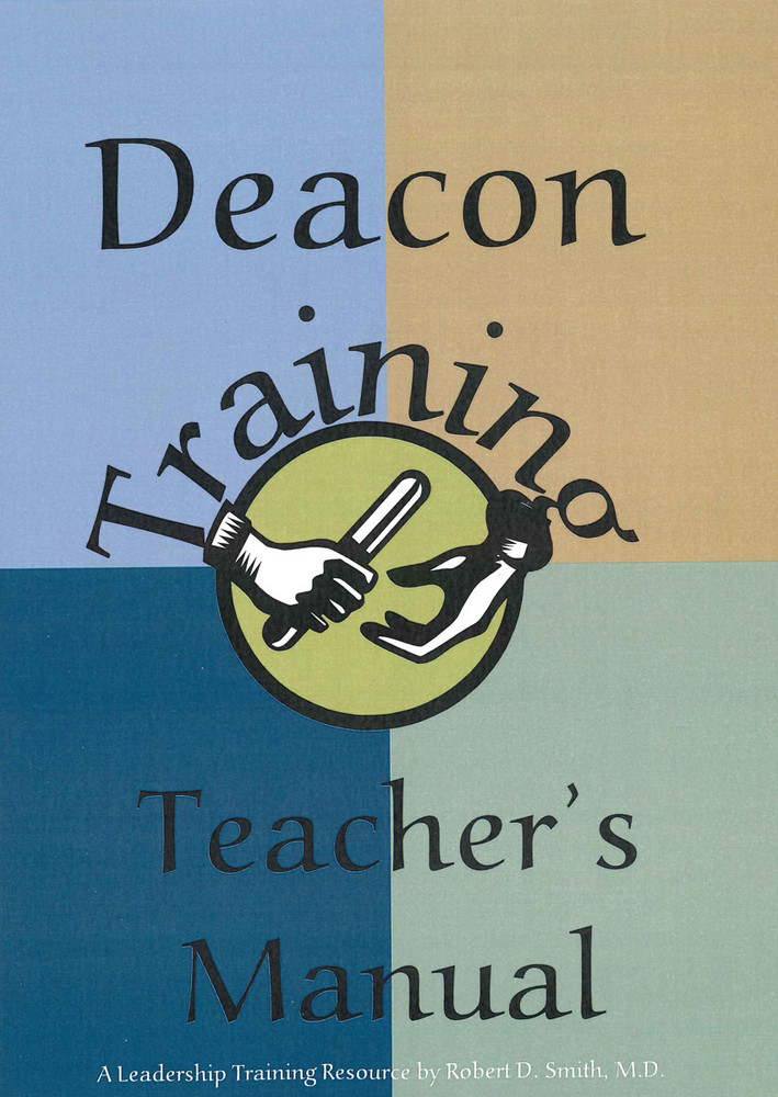 Deacon Training - Teacher's Manual