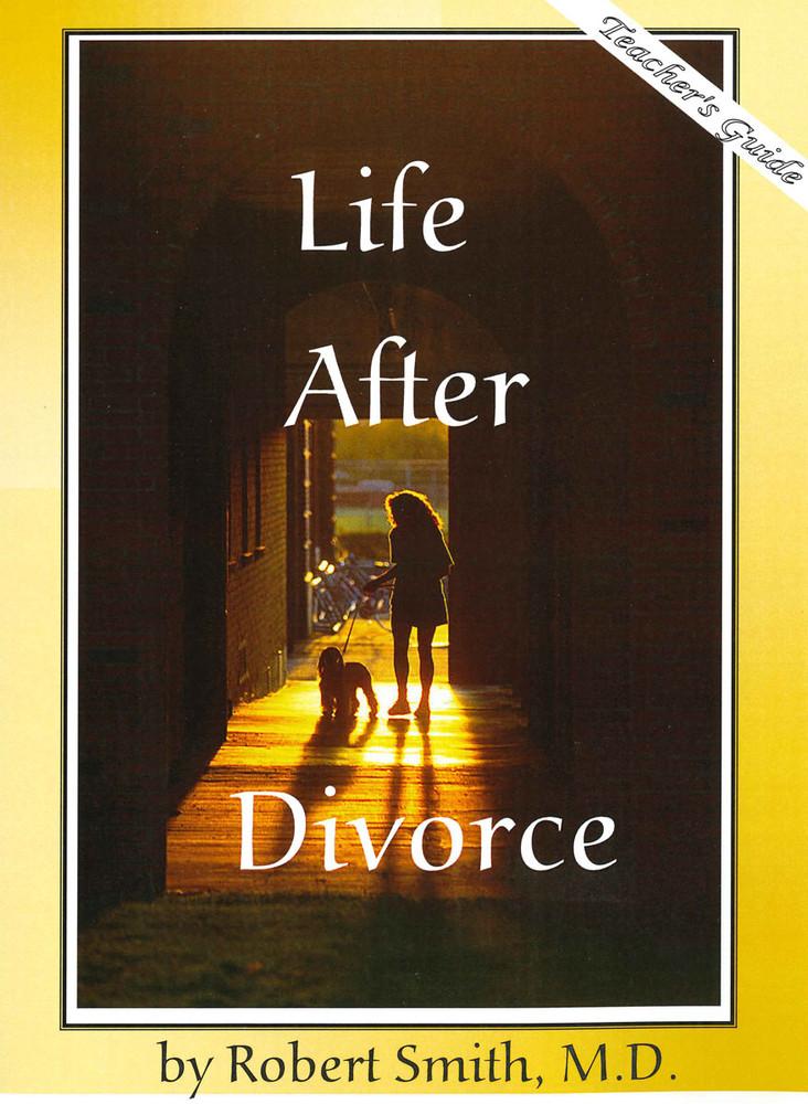 Life After Divorce - Teacher's Guide
