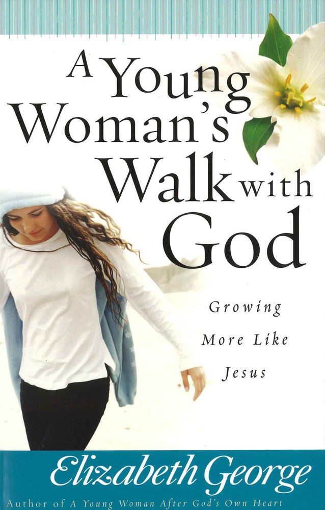 Young Woman's Walk With God