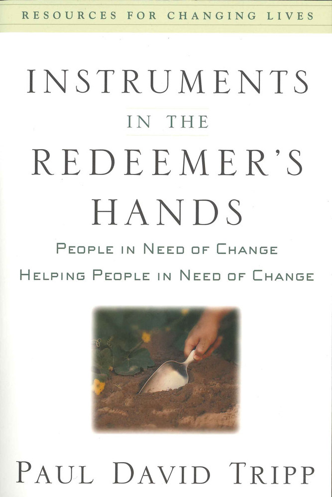 Instruments in the Redeemer's Hands