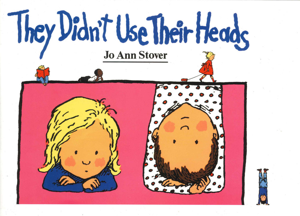 They Didn't Use Their Heads